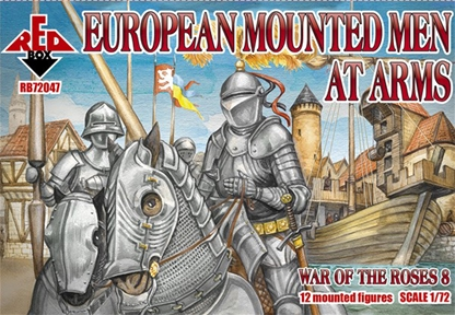 War of the Roses - European Mounted Men at Arms