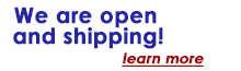 We are open and shipping learn more